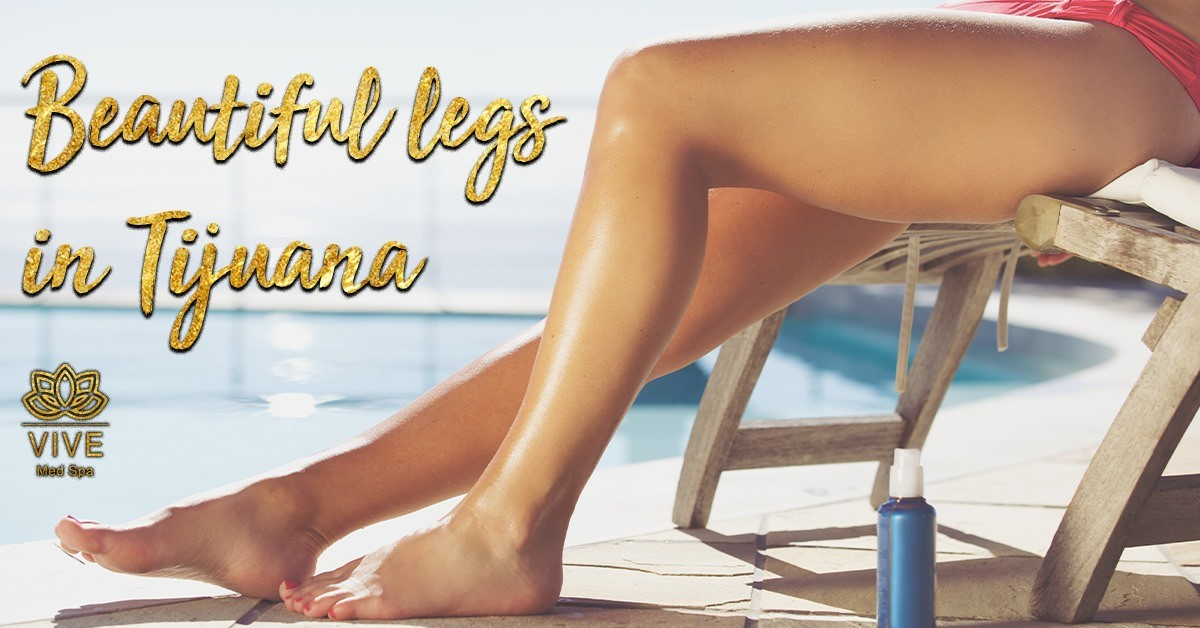 You are currently viewing Get shapely legs in Tijuana!